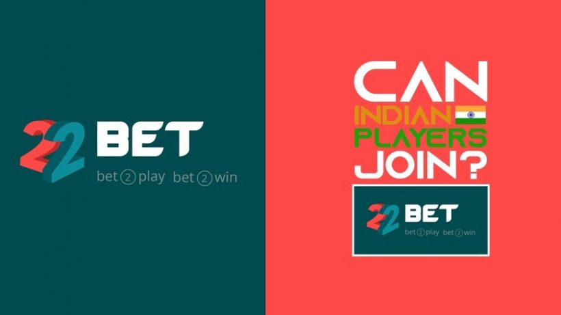 Can Indian Players Join 22Bet