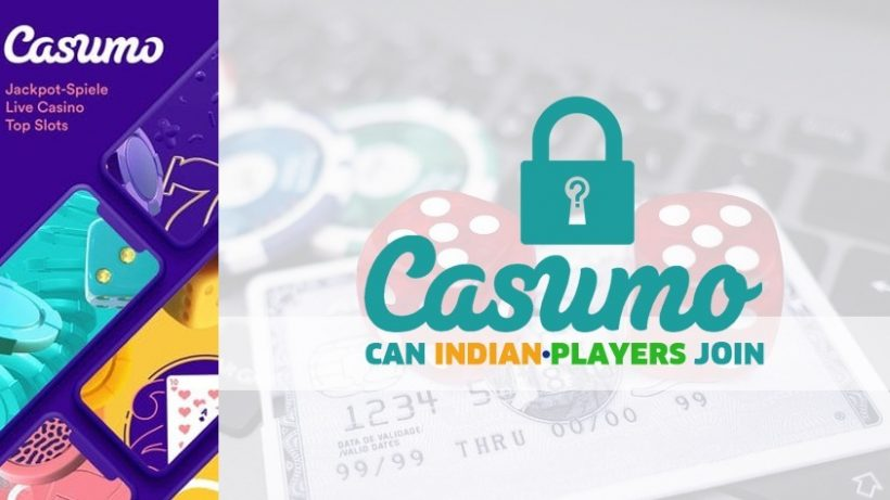 Can Indian Players Join Casumo