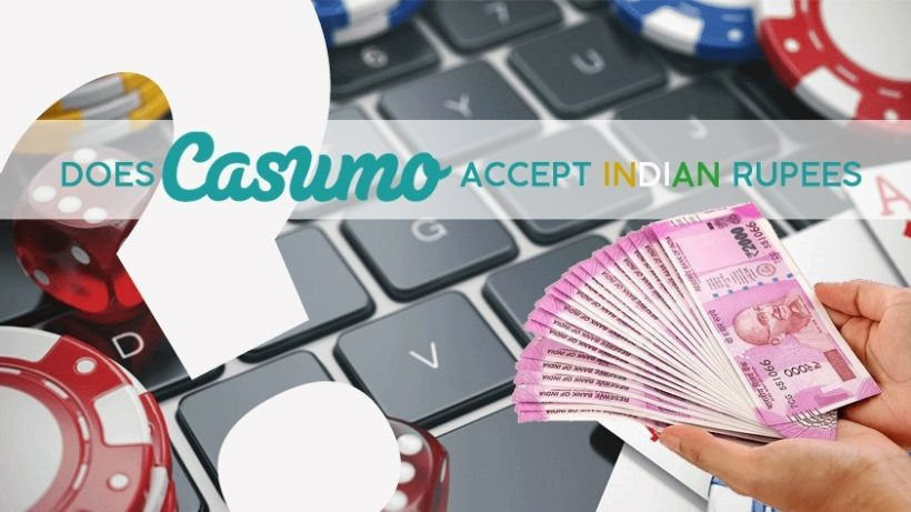 Does Casumo Accept Indian Rupees