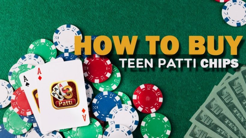 How to Buy Teen Patti chips