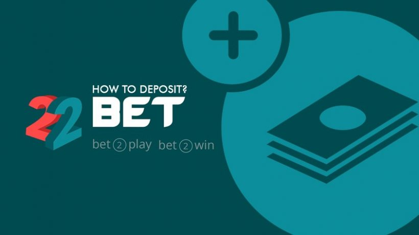 How to Deposit on 22Bet