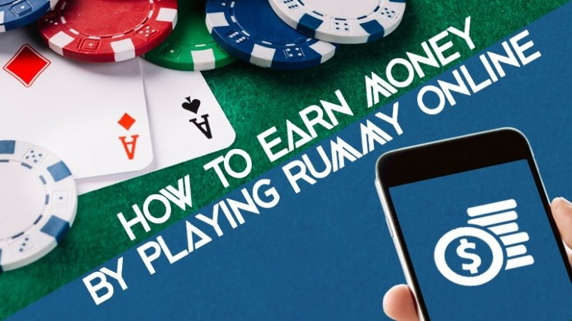 How to Earn Money by Playing Rummy Online