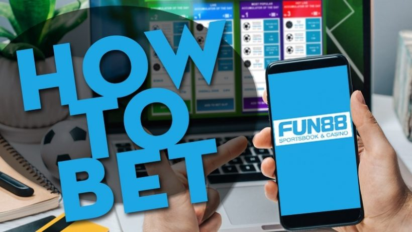 How to Place a Bet on Fun88