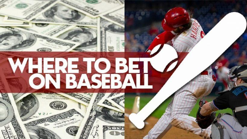 Where to Bet on Baseball